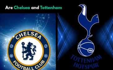 Tottenham, Chelsea and Premier League