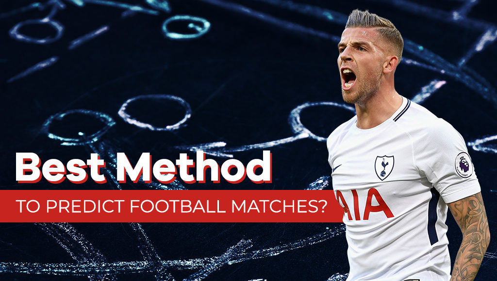 Best method to predict football matches?