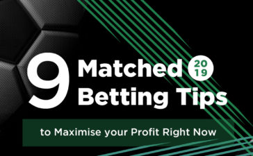 9 Matched Betting Tips to Maximise your Profit Right Now (in 2019)