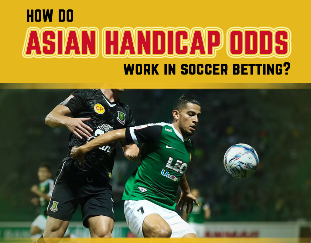 How do Asian handicap odds work in soccer betting?