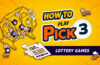 How To Play Pick 3 Lottery Games Blog Featured Image